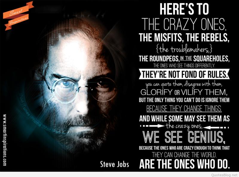 Herestothecrazyonesfamous-steve-jobs-quotes-steve-job-quotes