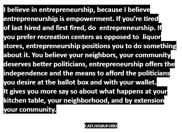 IbelieveEntrepreneurshipis